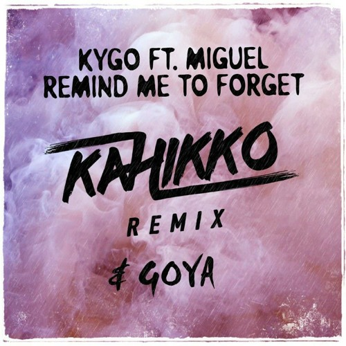 Kygo remind me to forget cover